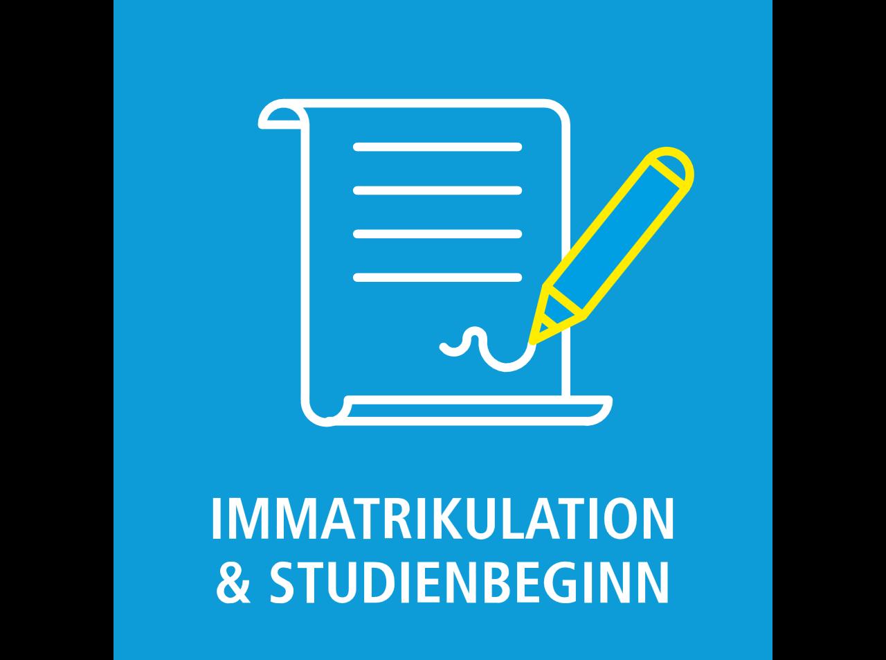 Immatrikulation & Studienbeginn